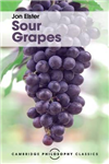 Cambridge Philosophy Classics: Sour Grapes: Studies in the Subversion of Rationality