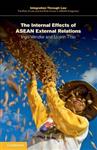 Internal Effects of ASEAN External Relations