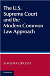 US Supreme Court and the Modern Common Law Approach