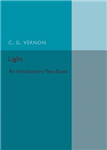 Light: An Introductory Text-Book
