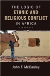 Logic of Ethnic and Religious Conflict in Africa