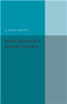 Recent Discoveries in Inorganic Chemistry