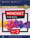 Mindset for IELTS Level 2 Teacher\'s Book with Class Audio: An Official Cambridge IELTS Course