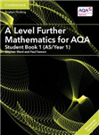 AS/A Level Further Mathematics AQA: A Level Further Mathematics for AQA Student Book 1 (AS/Year 1) with Cambridge Elevate Edition (2 Years)