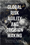 Global Risk Agility and Decision Making
