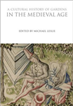Cultural History of Gardens in the Medieval Age