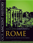 OCR Ancient History AS and A Level Component 2: Rome