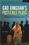 Gao Xingjian's Post-Exile Plays