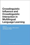 Crosslinguistic Influence and Crosslinguistic Interaction in