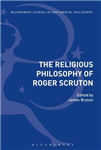 Religious Philosophy of Roger Scruton