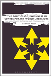 Politics of Jewishness in Contemporary World Literature