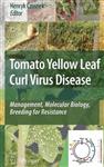 Tomato Yellow Leaf Curl Virus Disease: Management, Molecular Biology, Breeding for Resistance