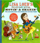 Lisa Loeb\'s Songs for Movin\' and Shakin\': The Air Band Song and Other Toe-Tapping Tunes