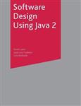 Software Design Using Java 2