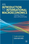 An Introduction to International Macroeconomics: A Primer on Theory, Policy and Applications