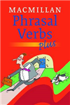 Macmillan Dictionary of Phrasal Verbs - Plus