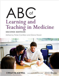 ABC of Learning and Teaching in Medicine 2E