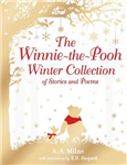Winnie-the-Pooh Winter Collection of Stories and Poems