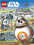 LEGO (R) Star Wars: Spot the Galactic Heroes A Search-and-Fi