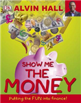 Show Me the Money: Big Questions About Finance