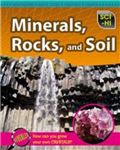 Minerals, Rocks and Soil