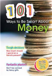 101 Ways to be Smart About Money