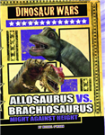Allosaurus vs Brachiosaurus: Might Against Height