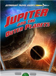 Jupiter and the Outer Planets