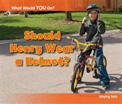 Should Henry Wear a Helmet?