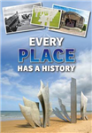 Every Place Has a History