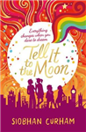 Tell It to the Moon