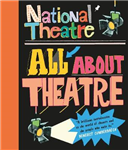 National Theatre: All About Theatre