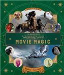 J.K. Rowling\'s Wizarding World: Movie Magic Volume Two: Curious Creatures