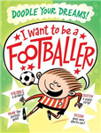 I Want To Be A Famous Footballer