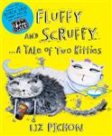 Fluffy and Scruffy