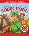 Collins Musicals - Kaye Umansky\'s Robin Hood: a bow-slinging, arrow-twanging, bulls-eye of a musical