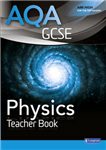AQA GCSE Physics Teacher Book