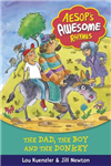 Aesop\'s Awesome Rhymes: The Dad, the Boy and the Donkey: Book 8