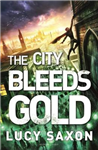City Bleeds Gold