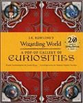 J.K. Rowling\'s Wizarding World: A Pop-Up Gallery of Curiosities