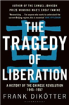 Tragedy of Liberation