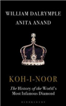 Koh-I-Noor: The History of the World\'s Most Infamous Diamond