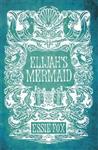 Elijah\'s Mermaid