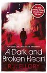 A Dark and Broken Heart