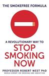 The Smokefree Formula: A Revolutionary Way to Stop Smoking Now