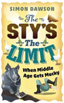 The Sty\'s the Limit: When Middle Age Gets Mucky