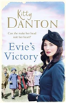 Evie\'s Victory: Evie\'s Dartmoor Chronicles, Book 3