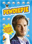 PewDiePie: The Ultimate Unofficial Fan Guide to The World\'s Biggest Youtuber