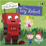 Ben And Holly\'s Little Kingdom: The Toy Robot