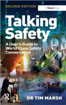 Talking Safety: A User\'s Guide to World Class Safety Conversation